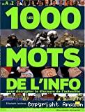 Les 1000 mots de l'info